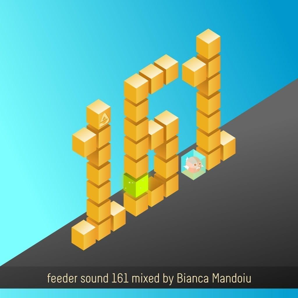 feeder sound 161 mixed by Bianca Măndoiu [Kopf bei Fuss]