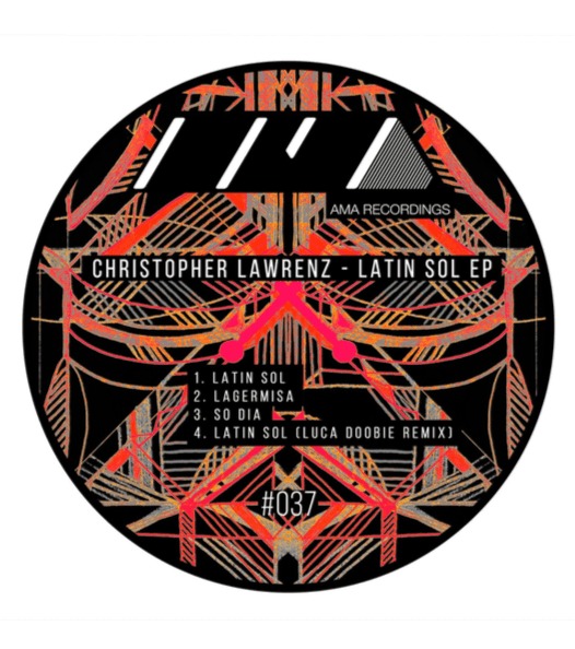 Christopher Lawrence - Latin Sol EP w/ Remix by Luca Doobie - AMA037