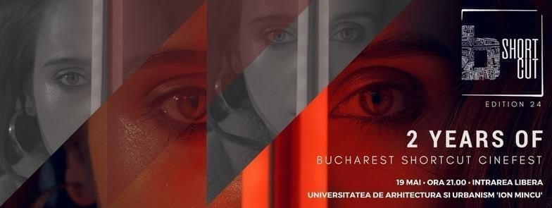 Bucharest ShortCut Cinefest - Anniversary edition