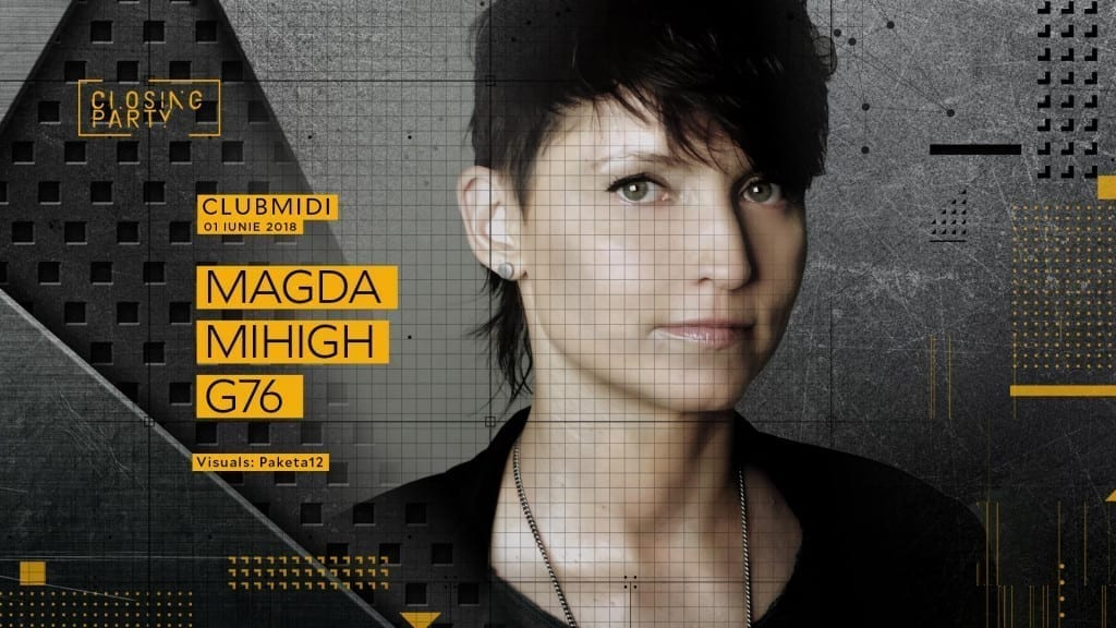 Closing Party: Magda / Mihigh / G76