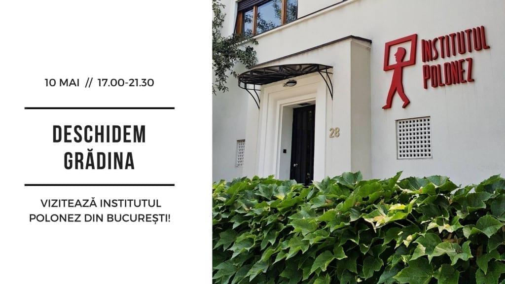 Deschidem grădina – vizitează Institutul Polonez din București!