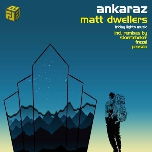 Matt Dwellers ANKARAZ