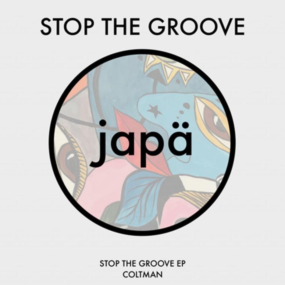 "Coltman ""Stop the Groove"" Jäpa]"