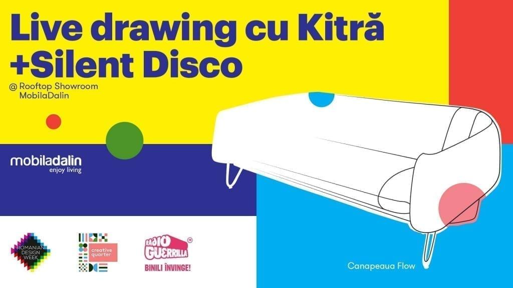 Live drawing cu KITRA și Silent Disco