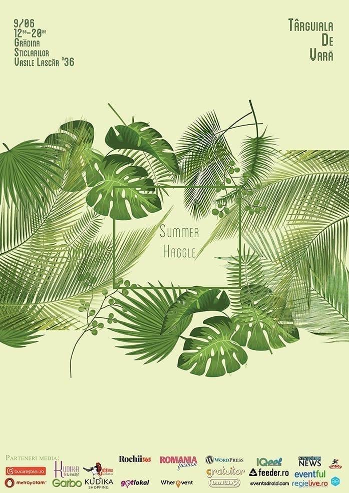 Summer Haggle - Târguiala de vară @Grădina sticlarilor