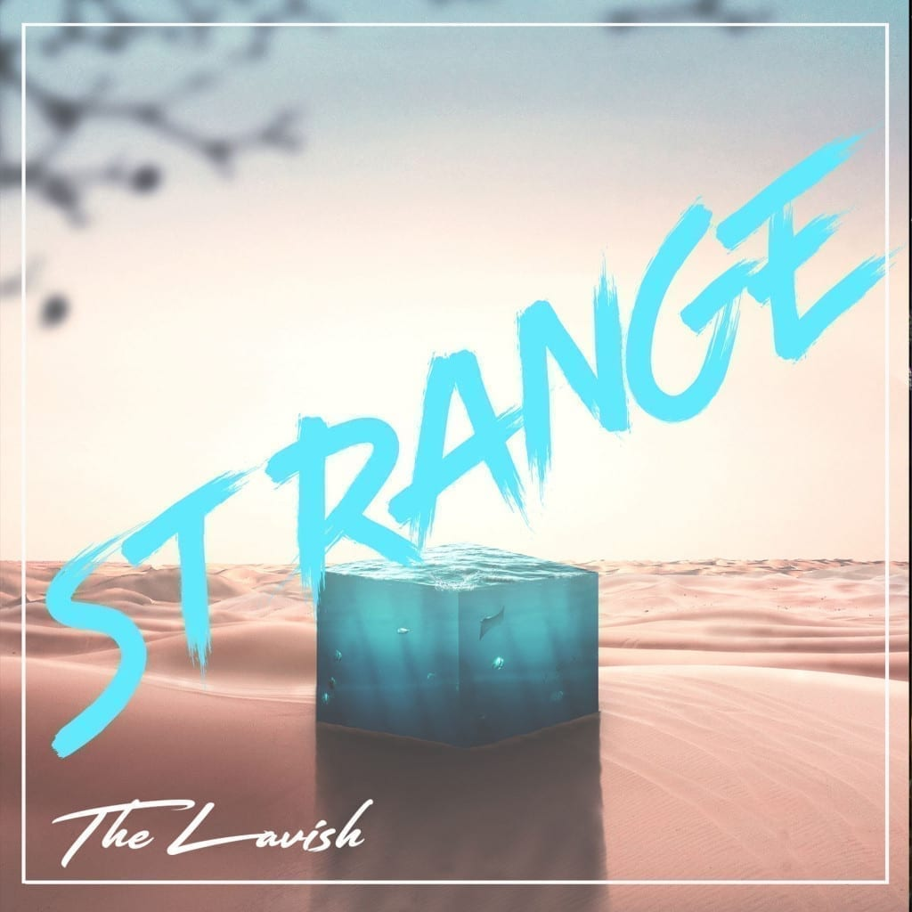 "TheLavish - ""Strange"" THELAVISH005"