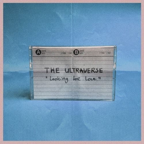 The Ultraverse Unveil New Single Looking For Love