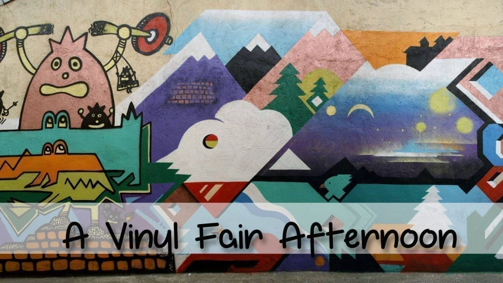 A Vinyl Fair Afternoon