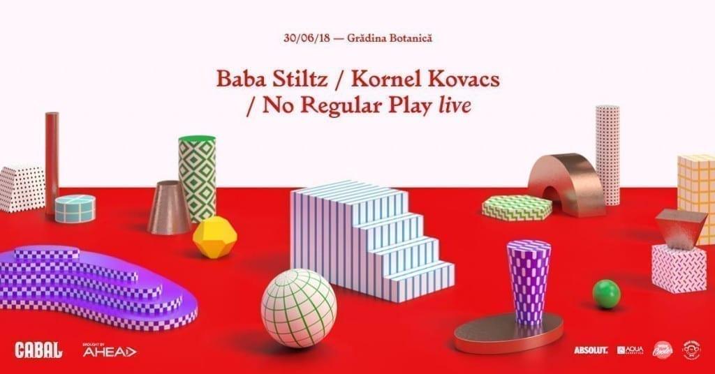 CABAL 08 Baba Stiltz / Kornel Kovacs / No Regular Play live
