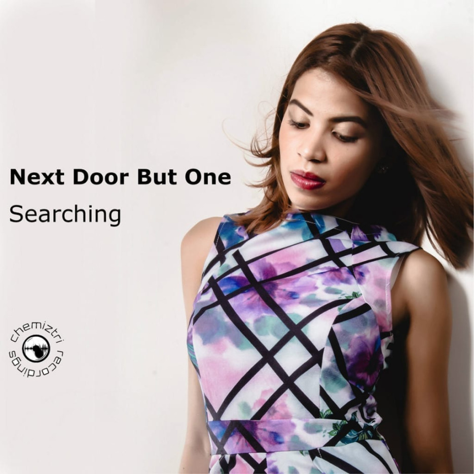 """Next Door But One delivers """"Searching"""" [Chemiztri Recordings] CHMCLB32"""