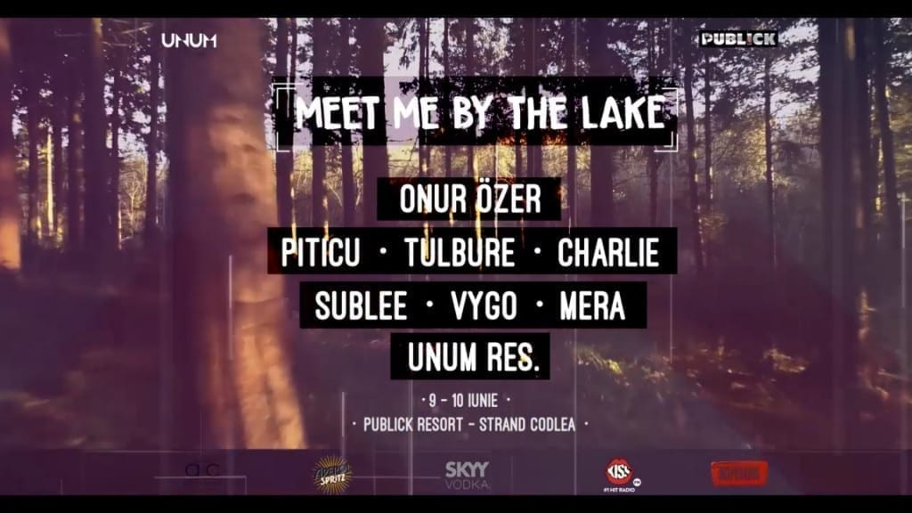 Meet me by the lake ☼ 9-10 iunie