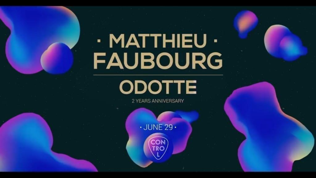 Odotte turns 2 w/ Matthieu Faubourg