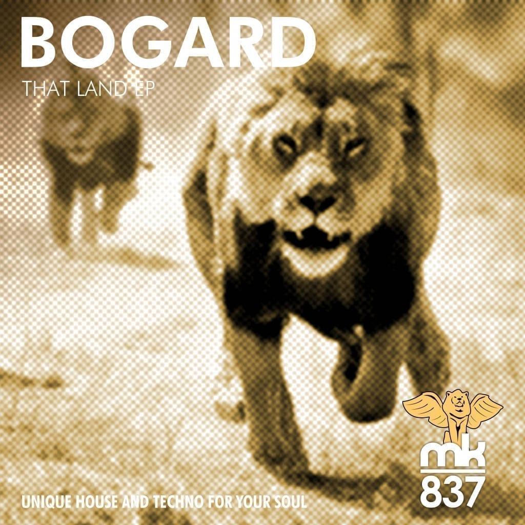 """Bogard """"That Land"""""""