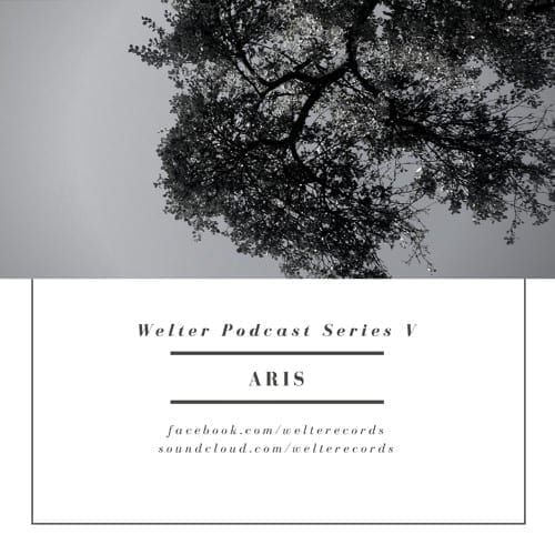 Welter Podcast Series V - ARiS