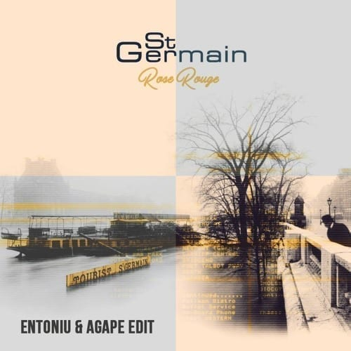 St Germain - Rose Rouge (Entoniu & Agape Edit)