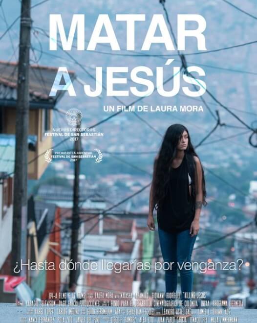 Matar a Jesus (Killing Jesus) un film de Laura Mora