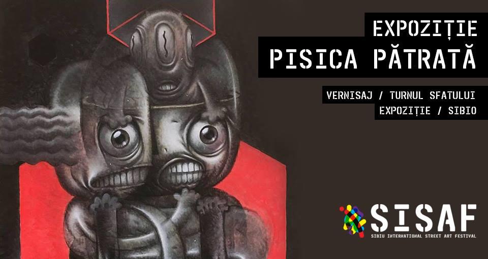 Expoziție Pisica Pătrată ◦ SISAF 2018
