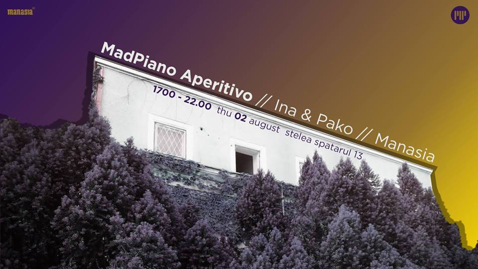 MadPiano Aperitivo // Ina & Pako // Manasia