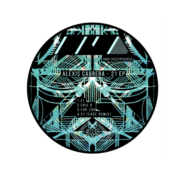 ALEXIS CABRERA - 21 EP WITH REMIX BY FABE