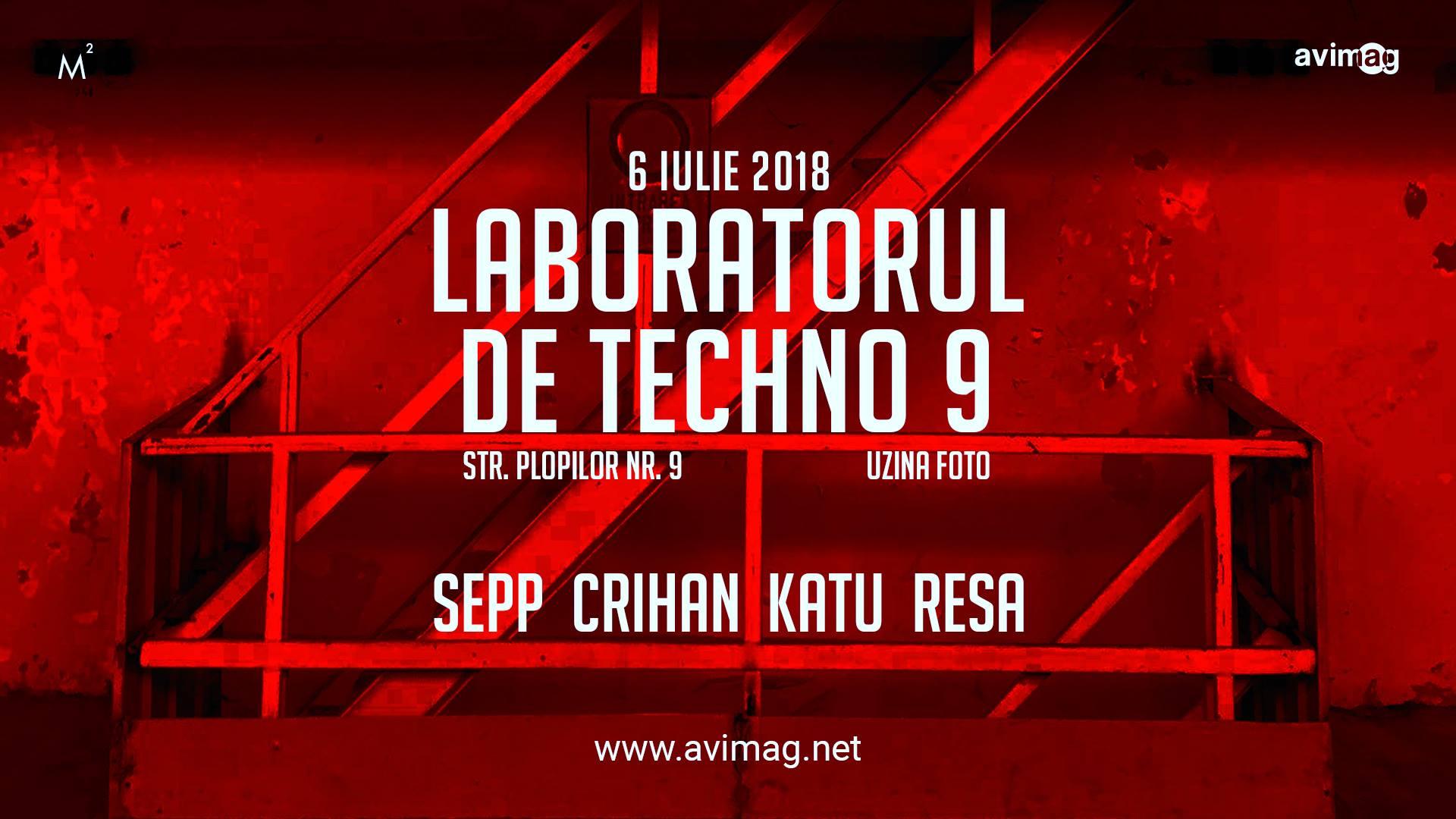 Laboratorul De Techno 9 @ Uzina Foto