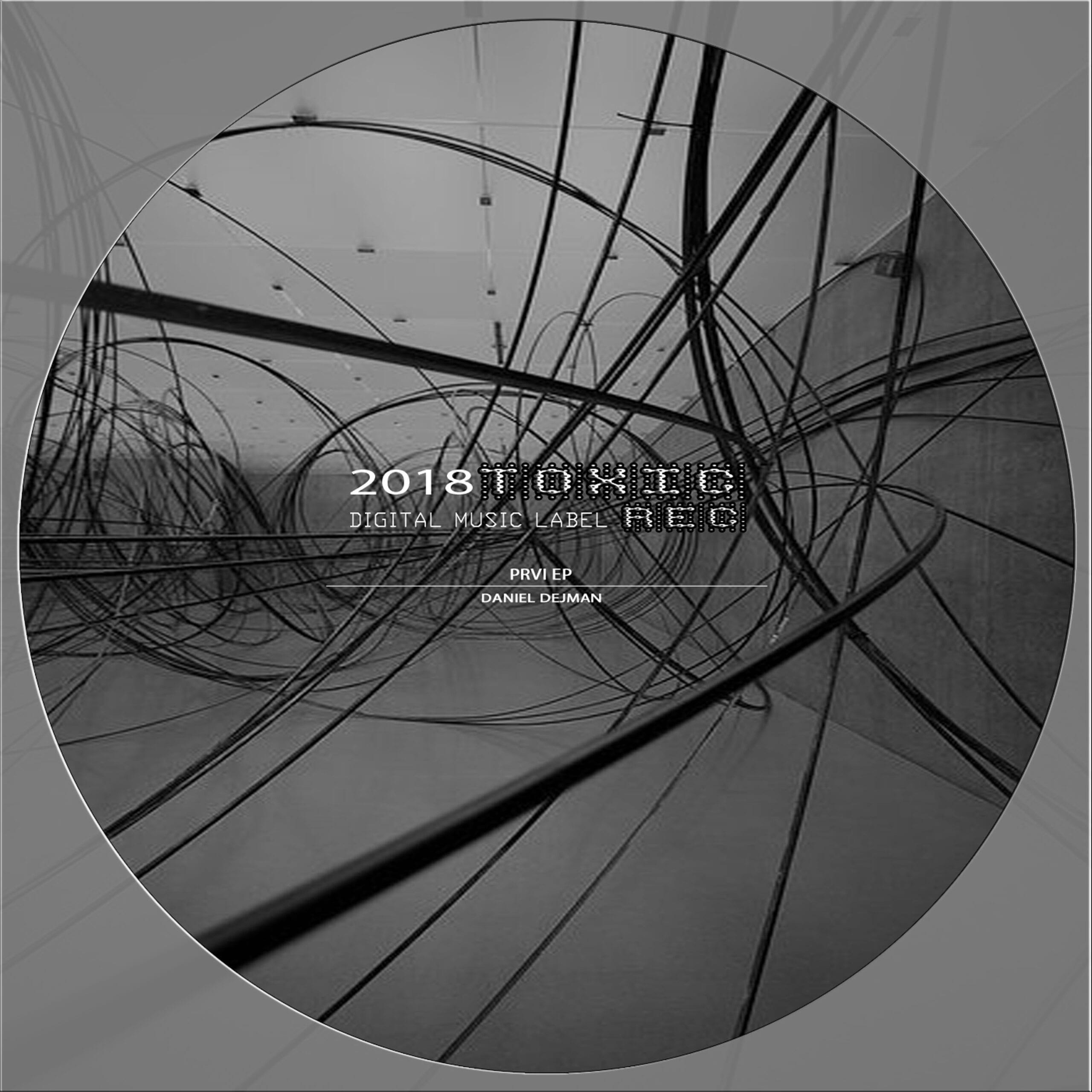 "Daniel Dejman presents his ""PRVI ep"" on the Lisbon based Toxic Recordings"