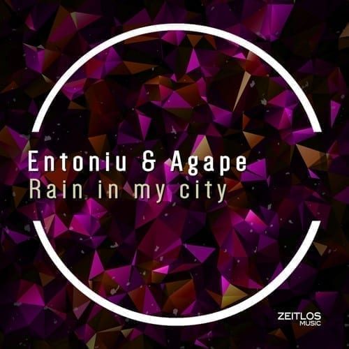 ZTM138 Entoniu & Agape - Rain in my city EP