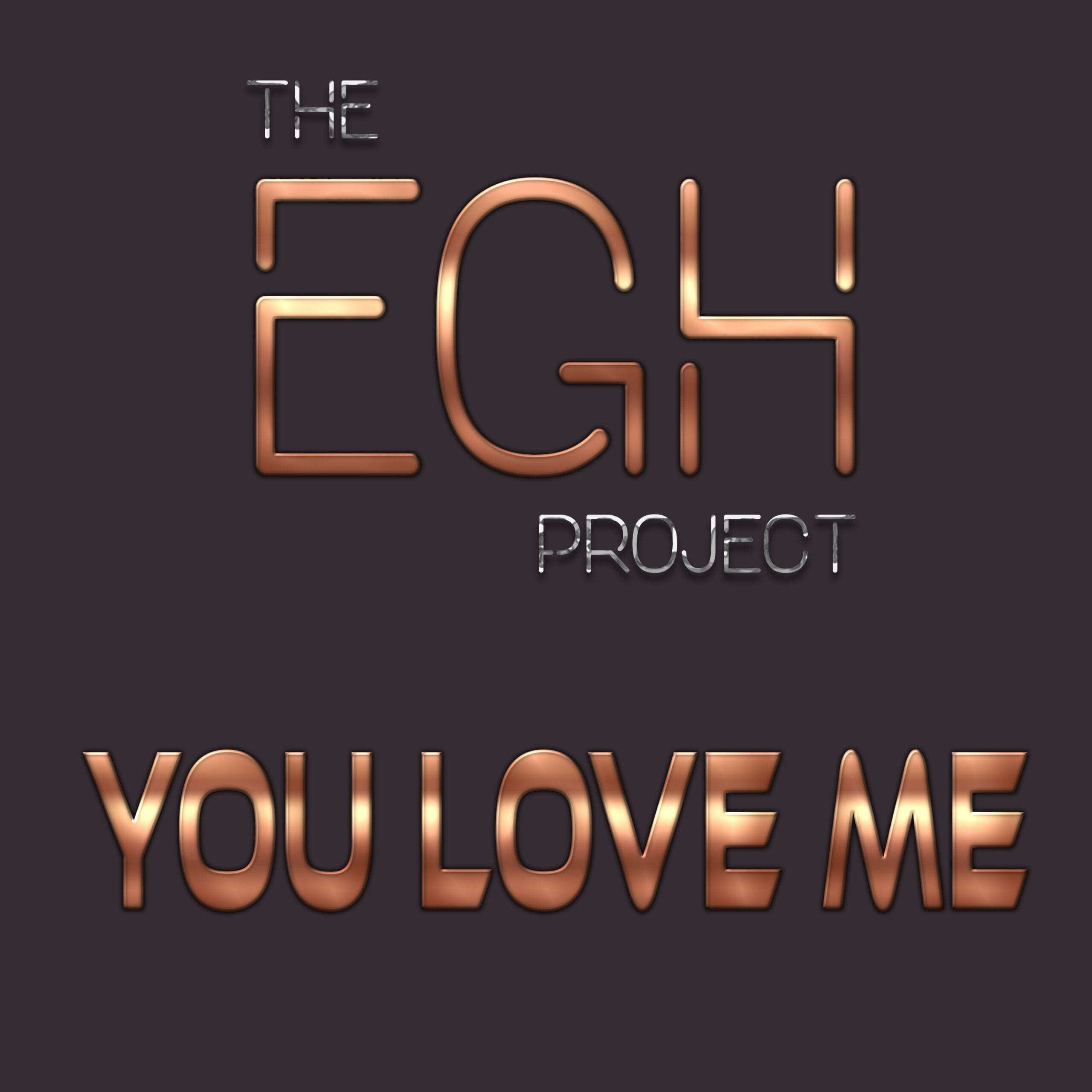 """The EGH Project presents its new single """"You Love Me"""""""