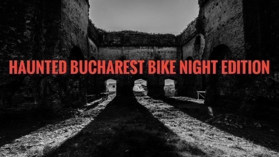 Haunted Bucharest Bike Night Edition