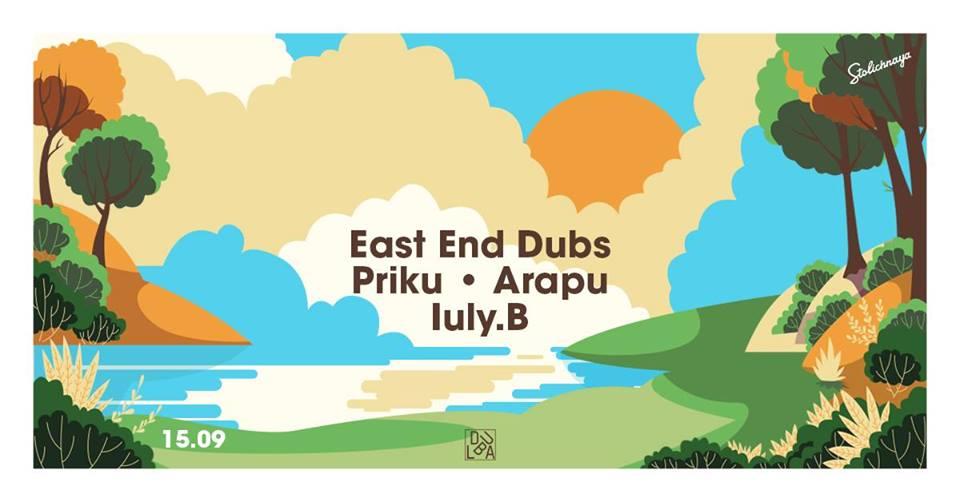 Dubla: East End Dubs / Priku / Arapu / Iuly.B