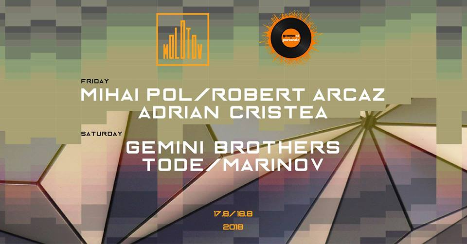 Groove si Portocale x Molotov [17-19.8]
