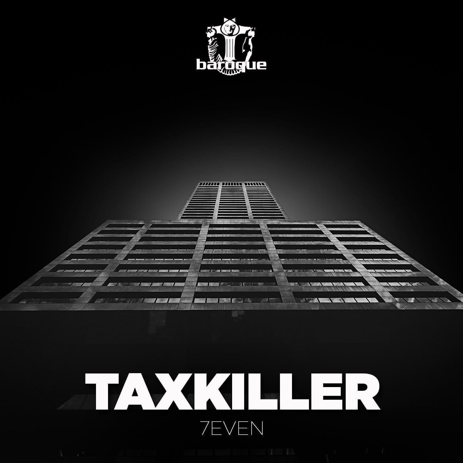 """TaxKiller comes up with """"7Even"""" on Baroque Records"""""""