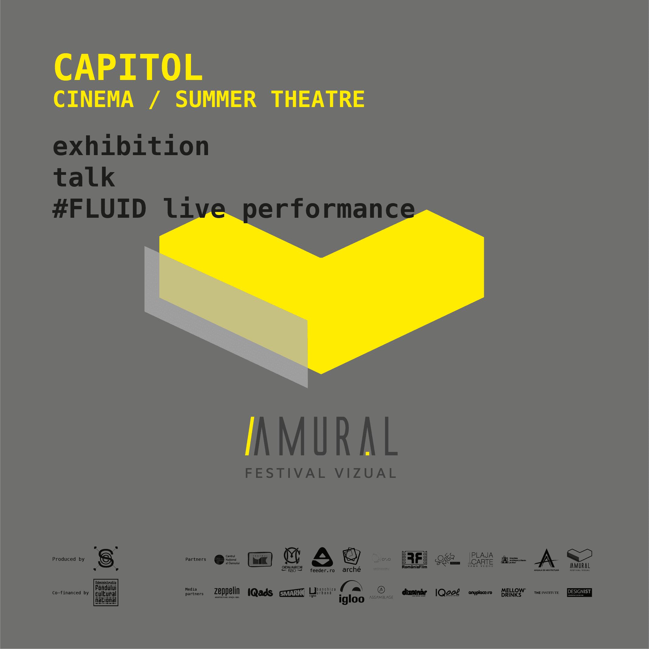 Instalația Cinema / Teatrul de vară CAPITOL @ Amural [A4]