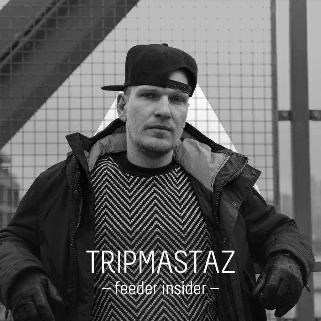 feeder insider w/ Tripmastaz [Plant 47]