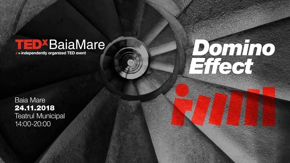 TEDxBaiaMare 2018 - Domino Effect