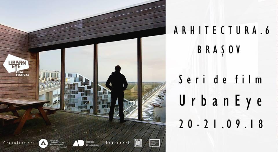 Seri de film UrbanEye la Arhitectura.6 Brașov