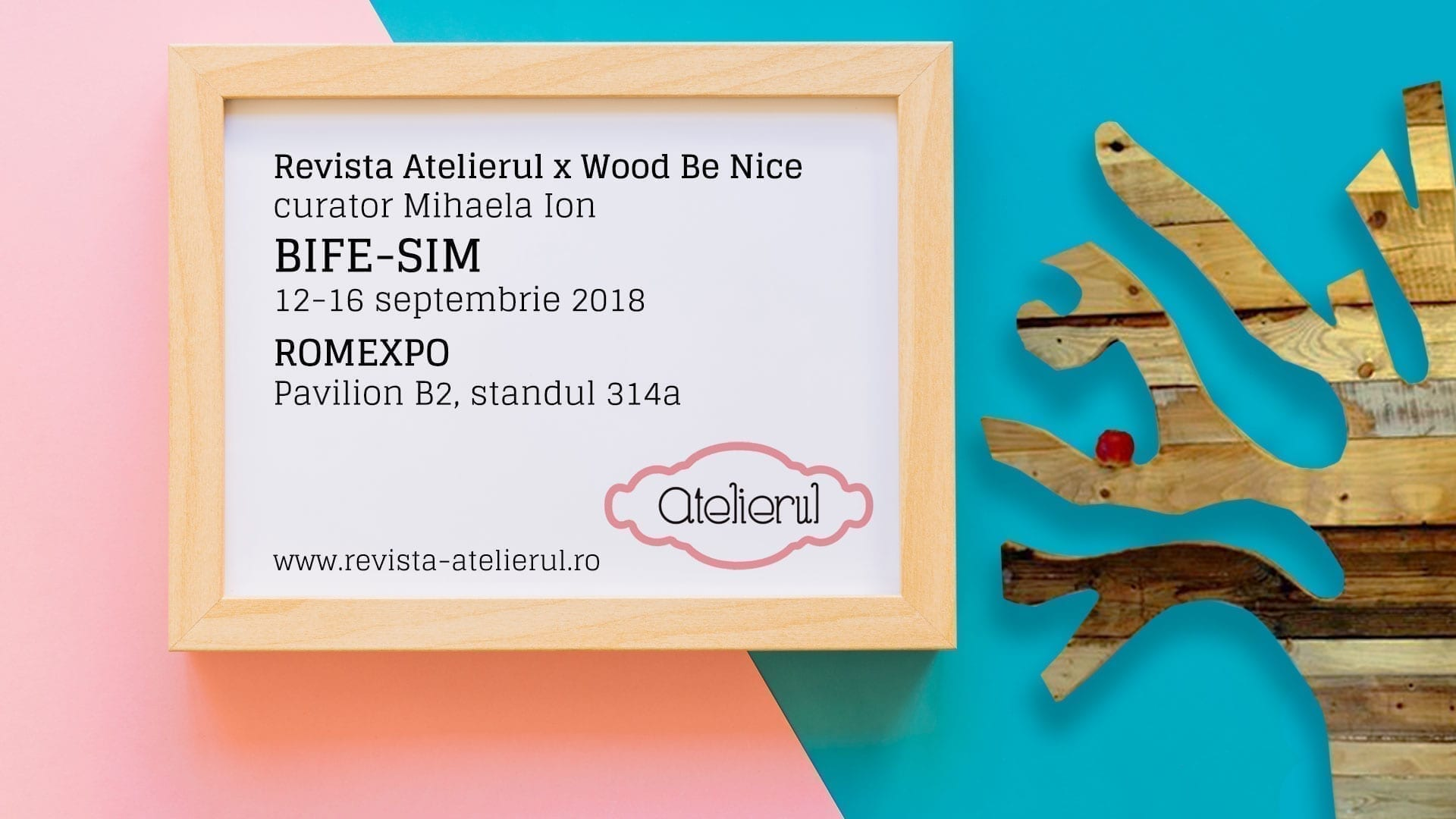 Revista Atelierul x Wood Be Nice