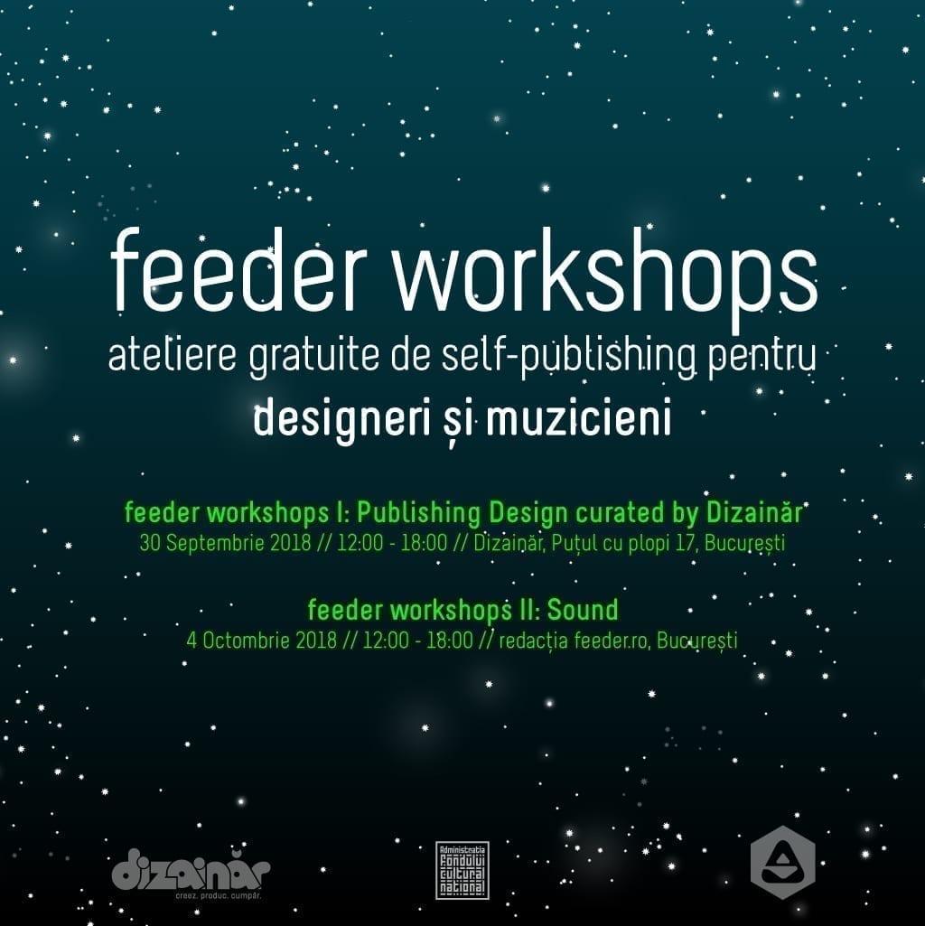 feeder workshops I & II - 2 ateliere gratuite de online self-publishing pentru designeri și muzicieni