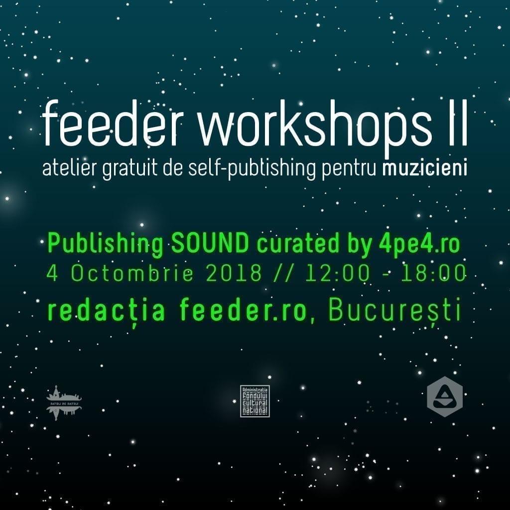 feeder workshops II sound 4pe4.ro
