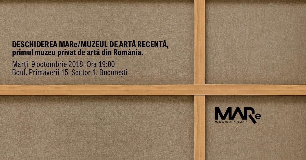 Deschidere MARe/Muzeul de Artă Recentă