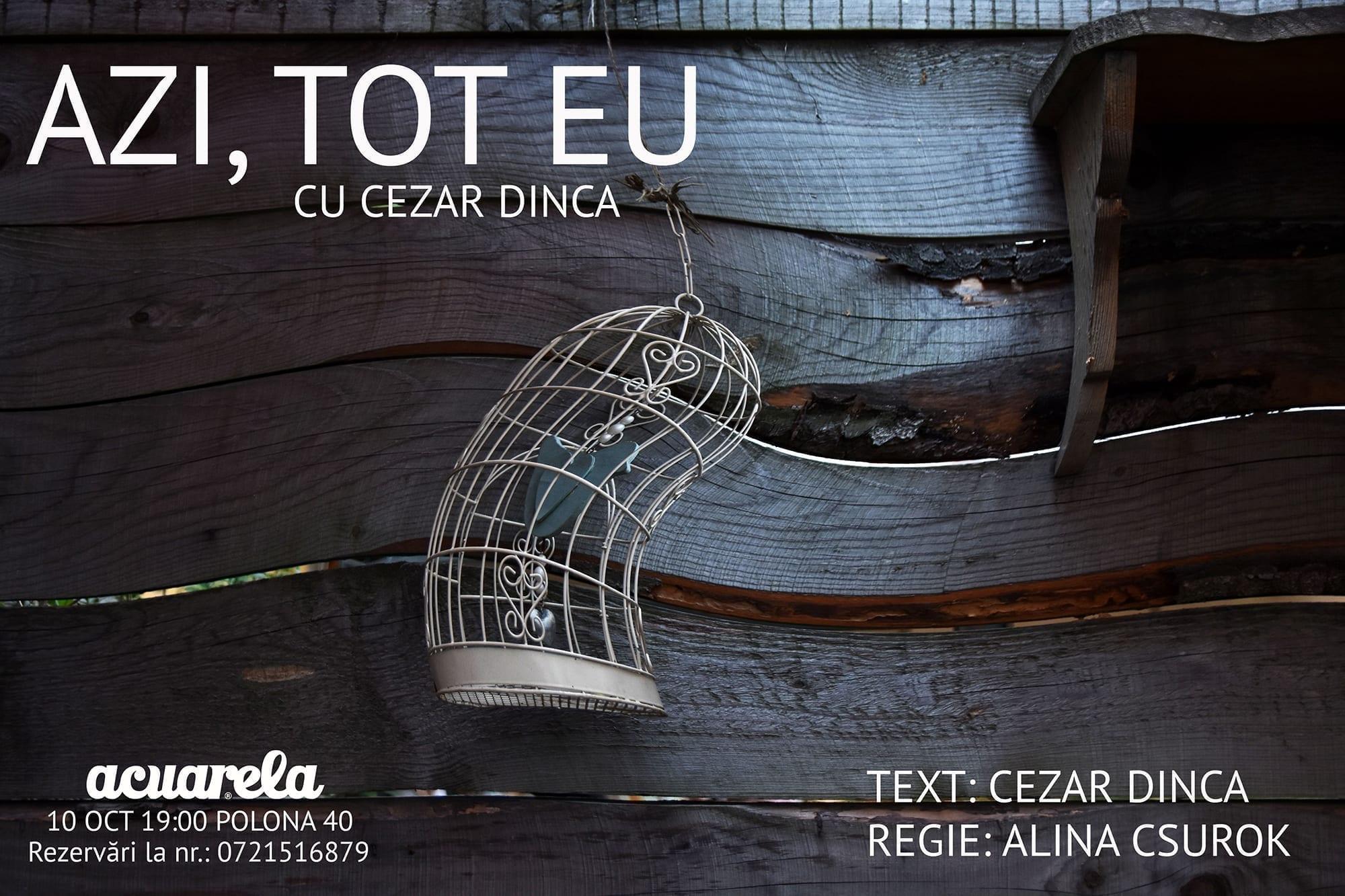 Teatru în grădină la Acuarela - Azi, tot eu cu Cezar Dincă