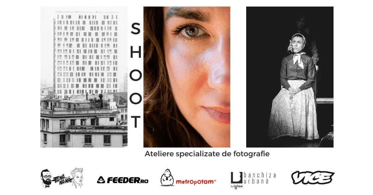 Shoot - Ateliere specializate de fotografie