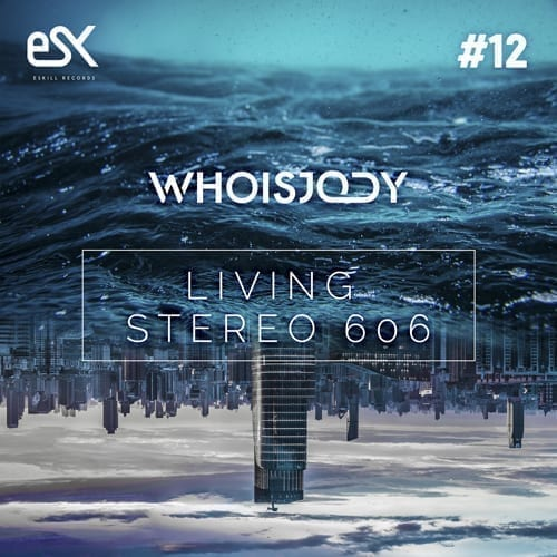 "The Dutch House producer WHOISJODY presents ""Living Stereo 606"""