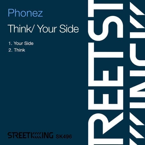 "Italian producer Phonez slam ont Street King imprint with his new EP ""Your Side"""