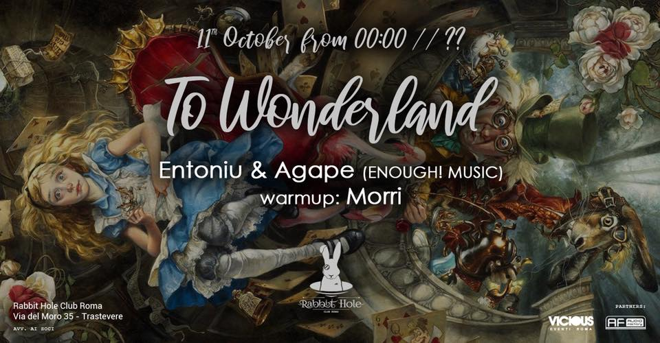 To Wonderland #02 • Entoniu & Agape [Enough! Music] // Morri