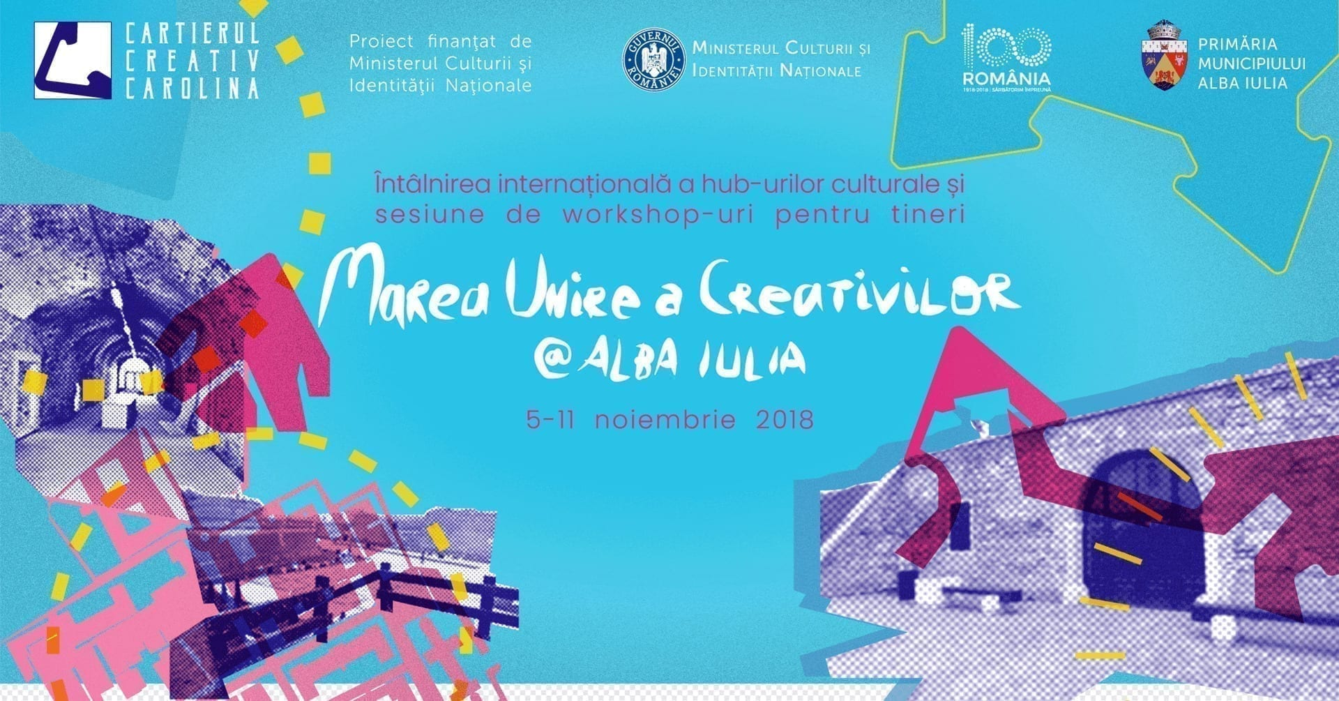 Întâlnirea internațională a hub-urilor culturale și sesiune de workshop-uri pentru tineri: Marea Unire a Creativilor @ Alba Iulia