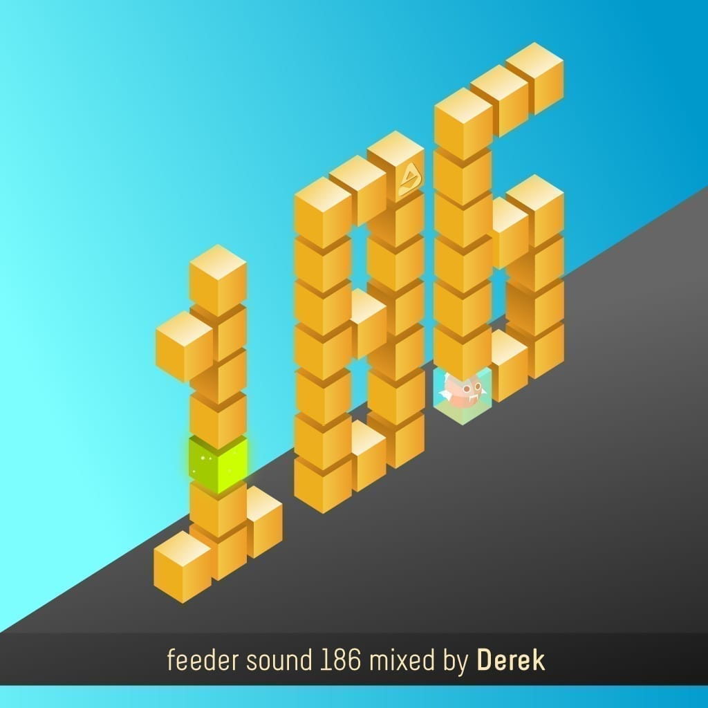 feeder sound 186 mixed by Derek