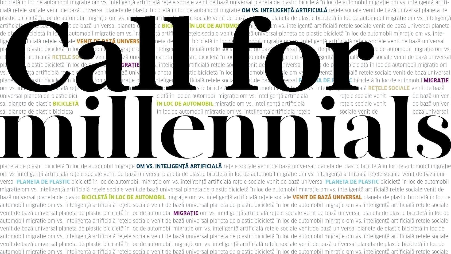 Open call for Millennials