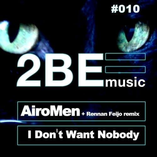 """AiroMen is back with a fresh version of """"I Don't Want Nobody"""""""