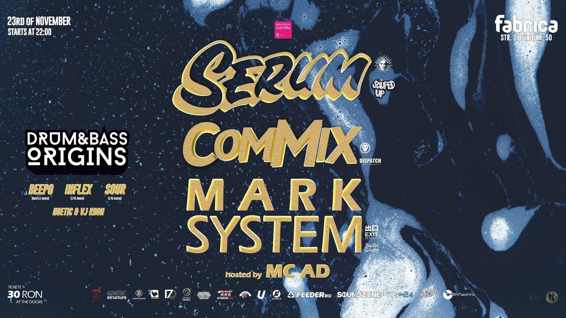 Serum, Commix & Mark System / hosted by MC AD