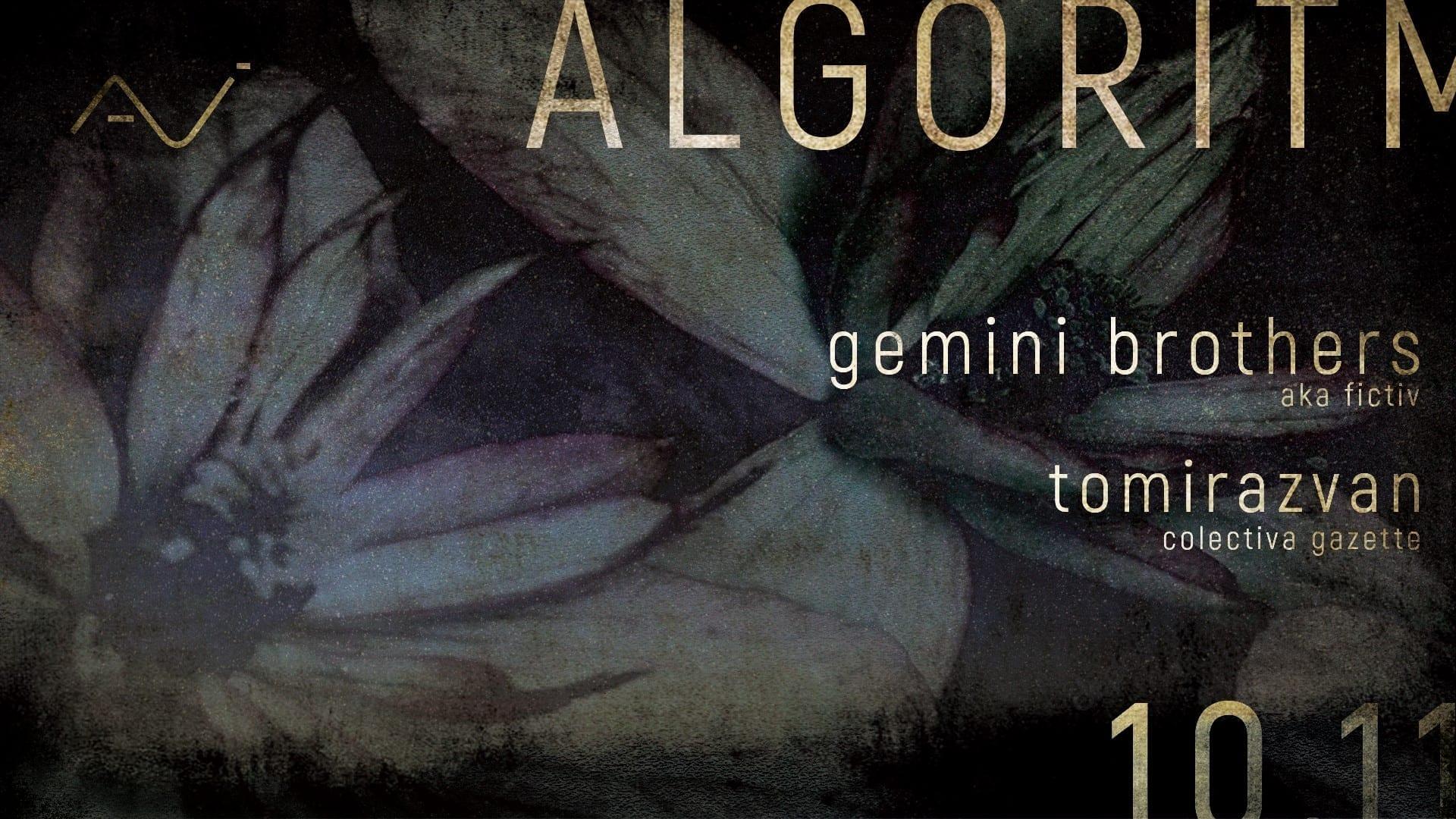 Algoritm x AVI w/ Gemini Brothers & Tomirazvan